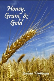 Honey, Grain, and Gold cover